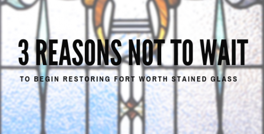 fort worth stained glass restoration
